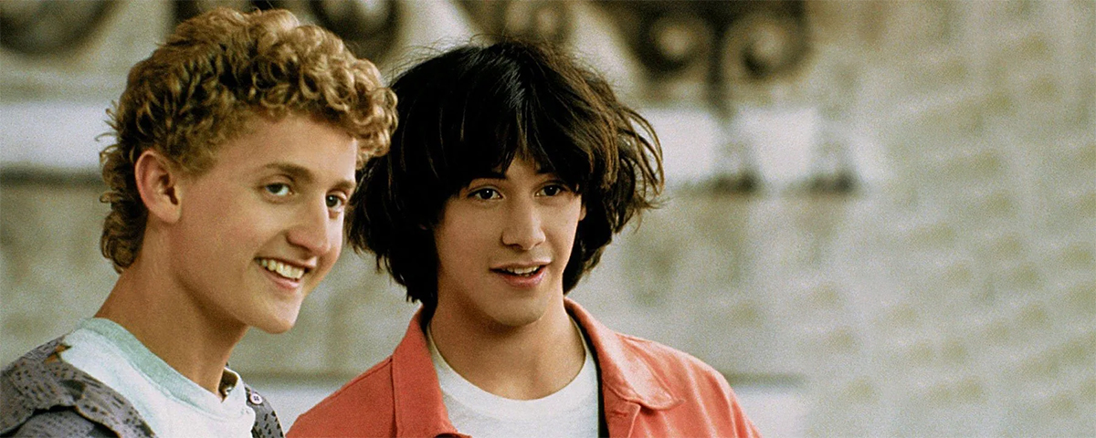 The best Quotes from Bill & Ted