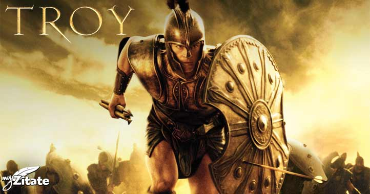The best Quotes from Troy