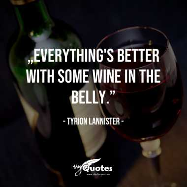 Tyrion Lannister: Wine
