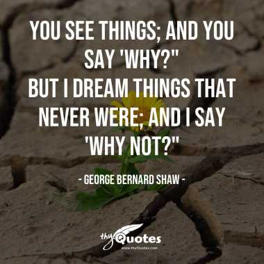 George Bernard Shaw: Positive Quotes